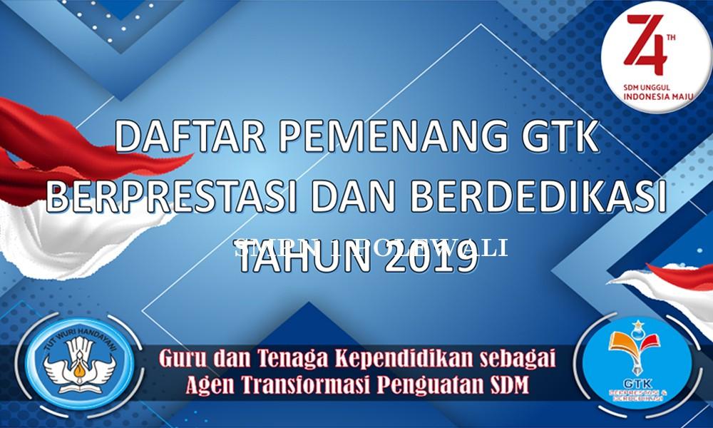 Daftar Peraih Juara GTK Berprestasi dan Berdedikasi Tingkat Nasional Tahun 2019