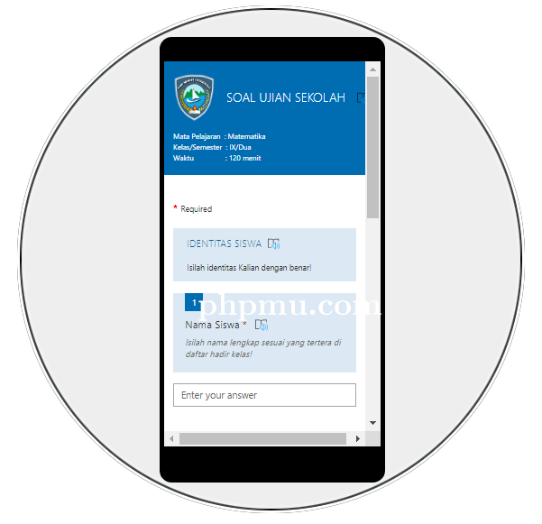 UJIAN SEKOLAH (US) Online di Masa #belajardirumahaja